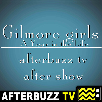 Gilmore Girls: A Year In The Life Reviews and After Show - AfterBuzz TV