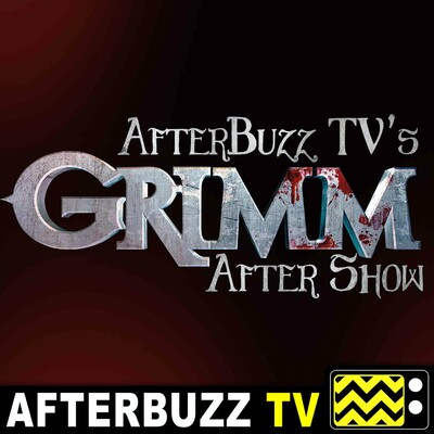 Grimm Reviews and After Show - AfterBuzz TV