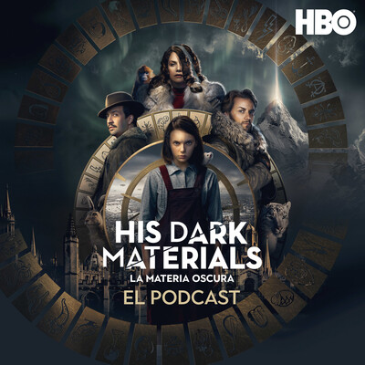 His Dark Materials (La Materia Oscura): El Podcast Oficial