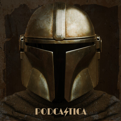 House Podcastica: The Mandalorian Edition