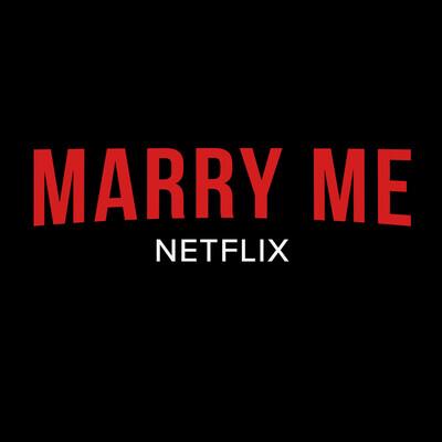 Marry Me Netflix