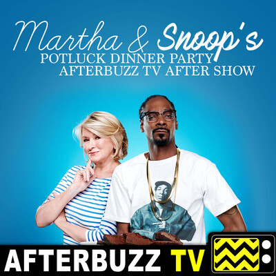 Martha & Snoop's Potluck Dinner Party Reviews & After Show - AfterBuzz TV