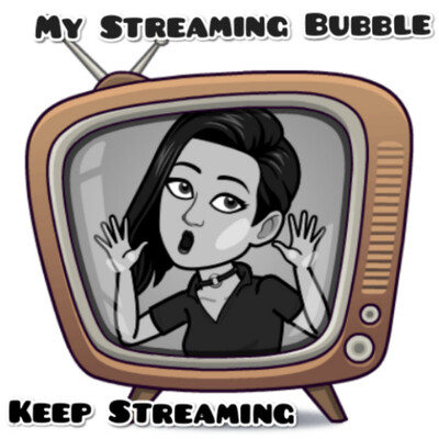 My Streaming Bubble