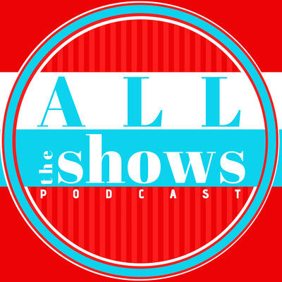 All the Shows
