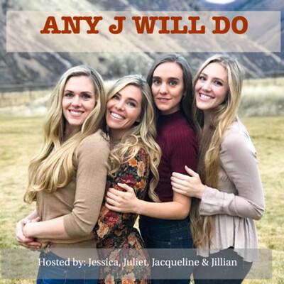 Any J Will Do