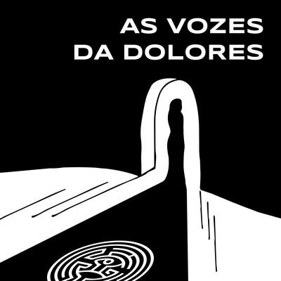 As Vozes da Dolores