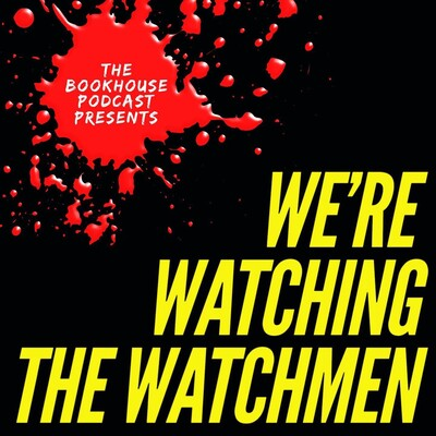 We're Watching the Watchmen