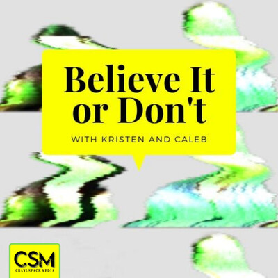 BBFF Pod - Beyond Belief: Fact or Fiction