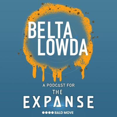 Beltalowda - A Podcast for The Expanse