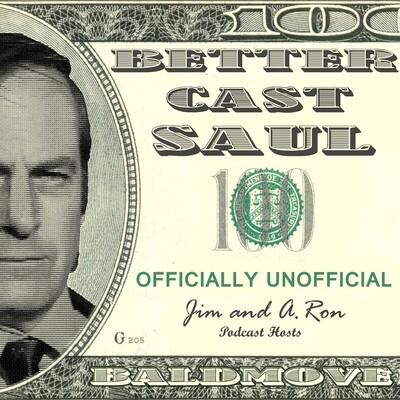 Better Cast Saul - Better Call Saul Unofficial Podcast