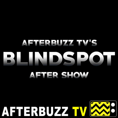 Blindspot Reviews and After Show - AfterBuzz TV