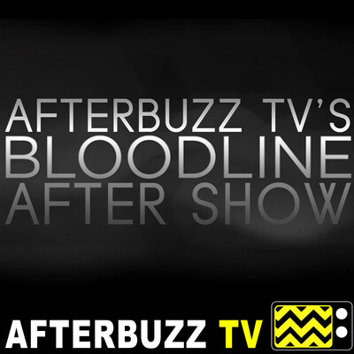 Bloodline Reviews and After Show - AfterBuzz TV
