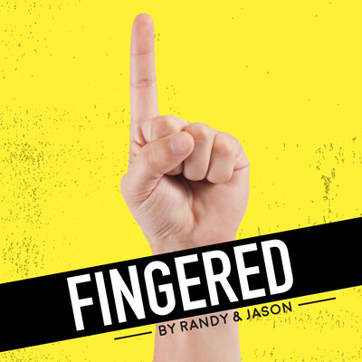 Fingered Podcast