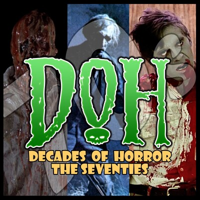 Decades of Horror | Movie Reviews of 1970s Classic Horror Films