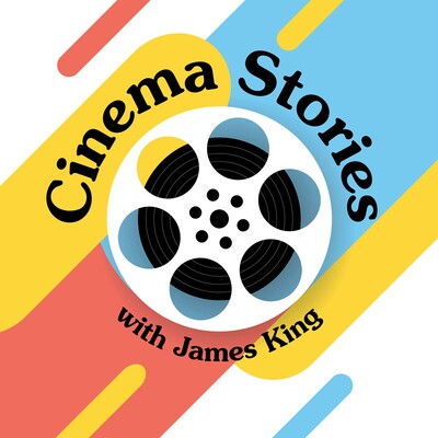 Cinema Stories with James King