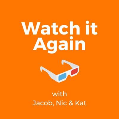 Watch it Again!
