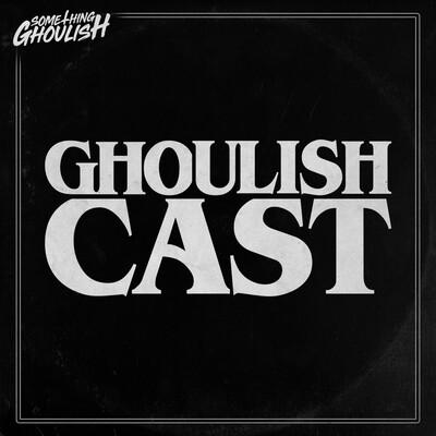 Ghoulish Cast