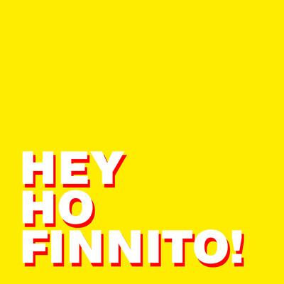 Hey Ho Finnito! Podcast