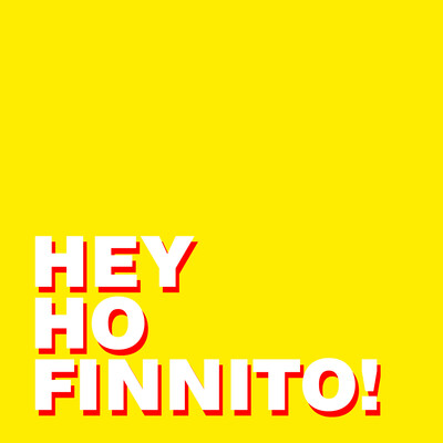 Hey Ho Finnito! Podcast