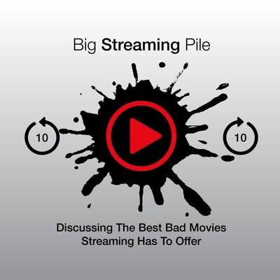 Big Streaming Pile