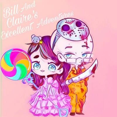 Bill & Claire's Excellent Adventures
