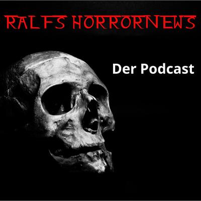 Ralfs Horrornews