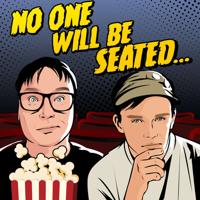 No One Will Be Seated