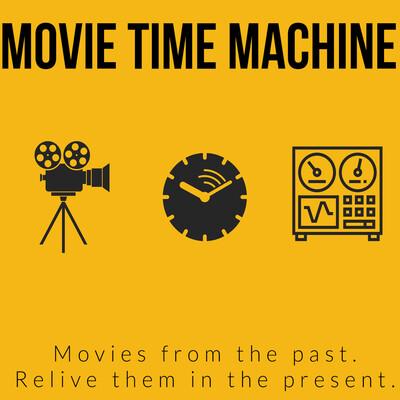 Movie Time Machine