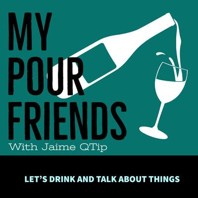 My Pour Friends