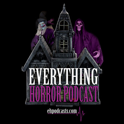 Everything Horror Podcast