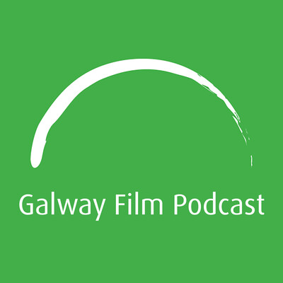 Galway Film Podcast