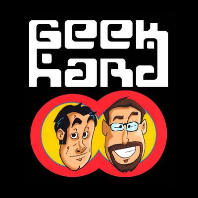 Geek Hard | Geek Hard