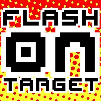 Flash - On Target