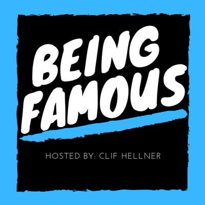 Being Famous Podcast