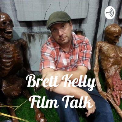 Brett Kelly Film Talk