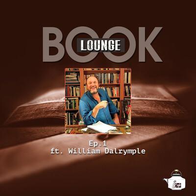 Ep.1 William Dalrymple