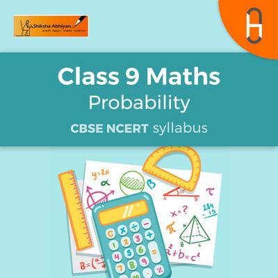 CBSE Class 9 Maths - Probability