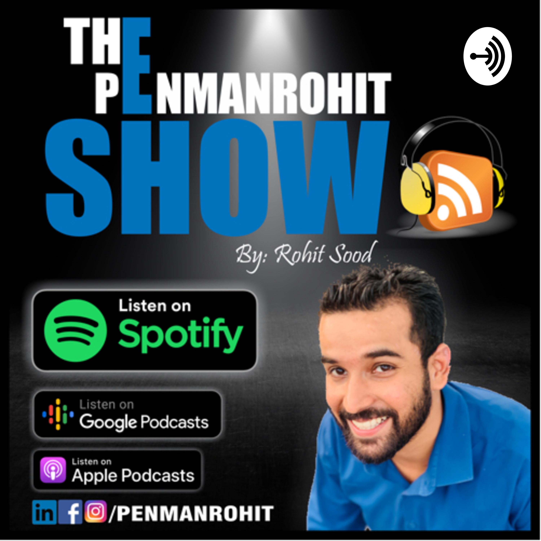 The Penmanrohit Show