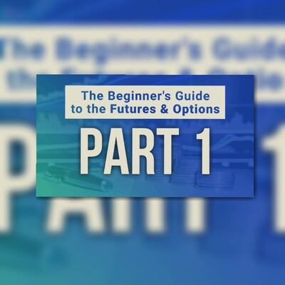 The Beginner's Guide to the Future & Options part 1: Basics of Derivative Market