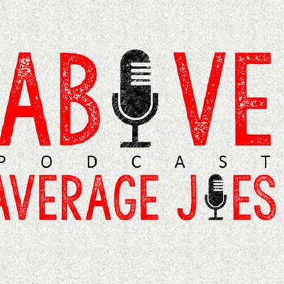 Above Average Joes Podcast