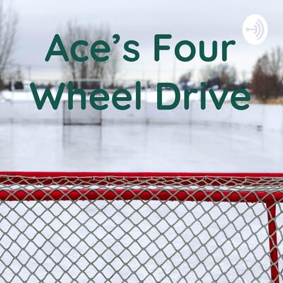Ace's Four Wheel Drive