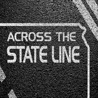 Across The State Line