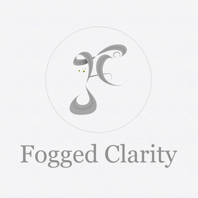 Fogged Clarity Podcast
