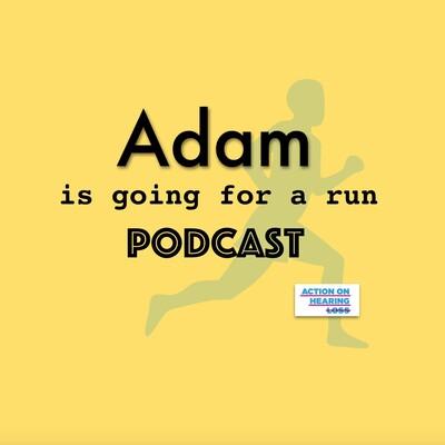 Adam is Going For a Run