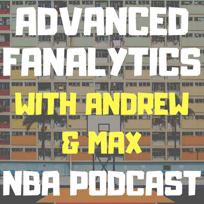 Advanced Fanalytics NBA Show
