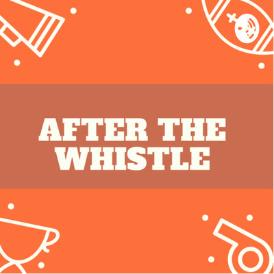 After The Whistle - Caleb Meyer