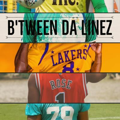 B'tween DA Linez