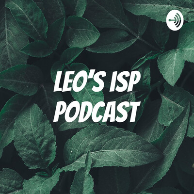 Leo's isp podcast