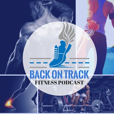 Back on Track Fitness Podcast