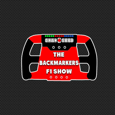 BackMarkers F1 Show Podcast